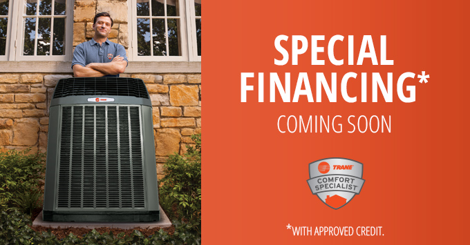 New Trane Special Financing Offer Coming Soon