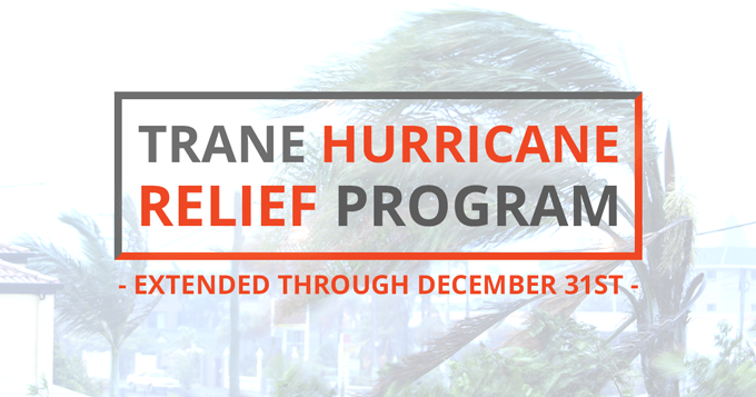 Trane Hurricane Relief Special - Extended Through December 31