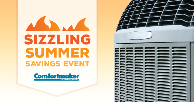 Sizzling Summer Savings Event Comfortmaker Rebates